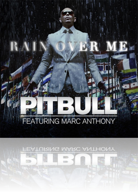 Rain over me - Pitbull feat Marc Anthony