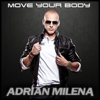 Adrián Milena - Move your body