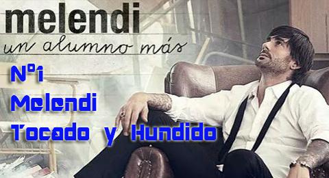 Lista Top Europa – 11/01/2015 @MelendiOficial no está ni tocado ni hundido