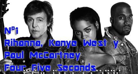 #ListaTopEuropa – 26/04/2015 @Rihanna @Kanyewest y @PaulMcCartney unión de generaciones en el nº1 de la lista con Four Five Seconds