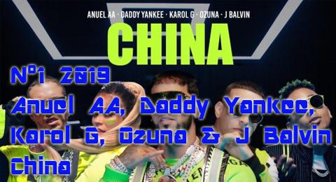 El Nº1 de 2019 es en multitud: Anuel AA, Becky G, Daddy Yankee, Ozuna y J Balvin con China